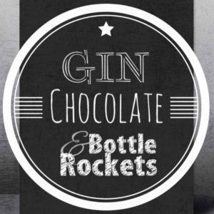 Gin Choc. & Bottle Rockets